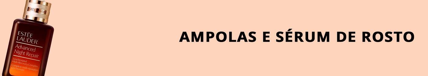 Ampolas e Sérum de Rosto