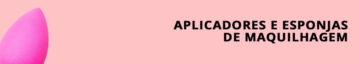 Aplicadores e Esponjas de Maquilhagem