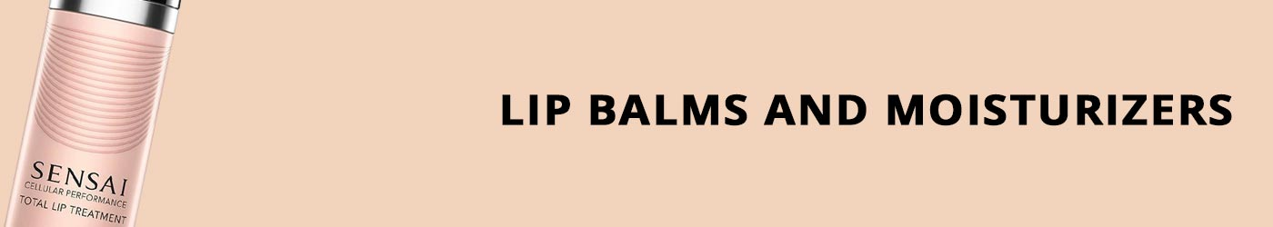 Lip Balms and Moisturizers