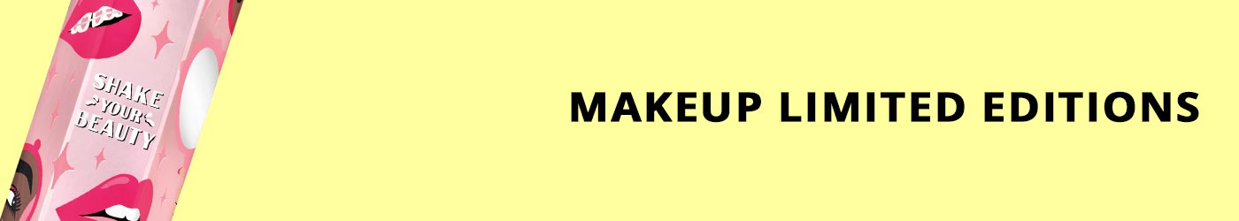 Makeup limited editions