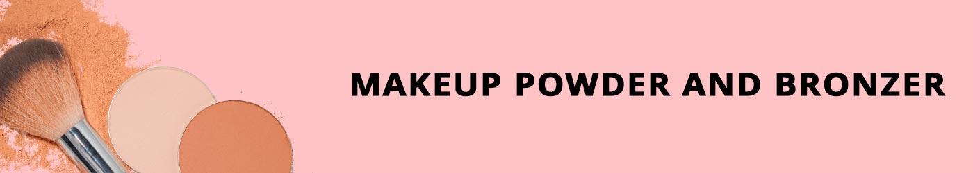 Makeup Powder and Bronzer