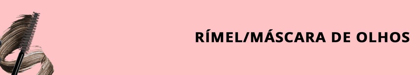 Rímel/Máscara de Olhos