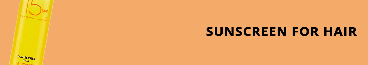 Sunscreen for Hair